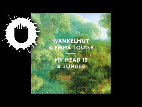 Wankelmut & Emma Louise - My Head is a Jungle (Cover Art)