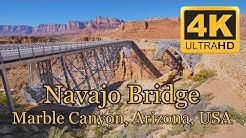 Navajo Bridge, Route 89A, Marble Canyon, Arizona, USA 4K (UHD)