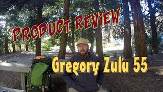 Gregory Zulu 55 - Product Review