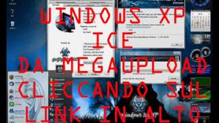 http://www.megaupload.com/?f=NPOO1LUM LINK DOWNLOAD WINDOWS ICE XP