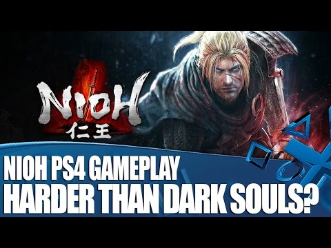 Nioh PS4 Gameplay - Is it harder than Dark Souls?