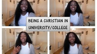 BEING A CHRISTIAN IN UNIVERSITY/COLLEGE | MY TESTIMONY