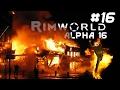 Alpha 16 [16] Rimworld a16