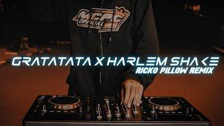 DJ Gratatata x Harlem Shake 💃 (Ricko PillowRemix)