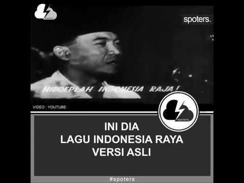 Ini Dia Lagu Indonesia Raya Versi Asli