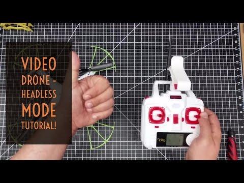 Video Drone -  Headless Mode Tutorial!