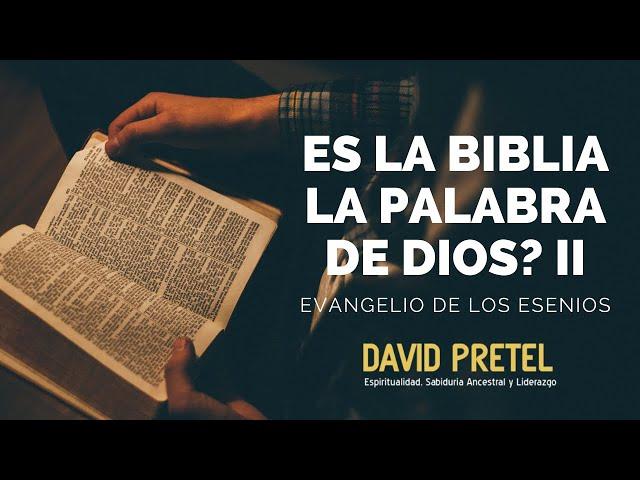 ¿Es la Biblia la palabra de Dios? PT02