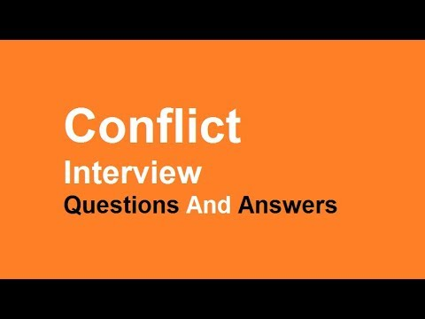 Conflict Interview Questions And Answers