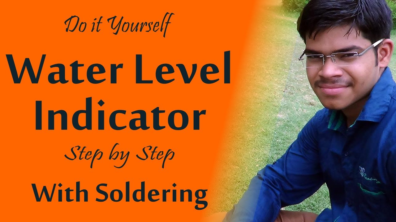 Diy water level indicator with soldering science project hindi diy water level indicator with soldering science project hindi youtube solutioingenieria Choice Image