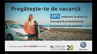 Campanie Service Volkswagen - Cybernet Auto Center