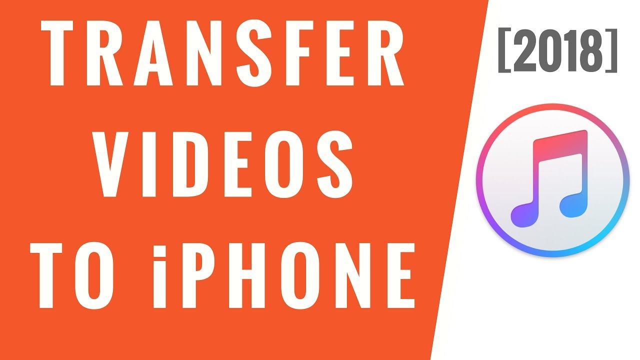 How to Transfer Videos from Computer to iPhone [2018]