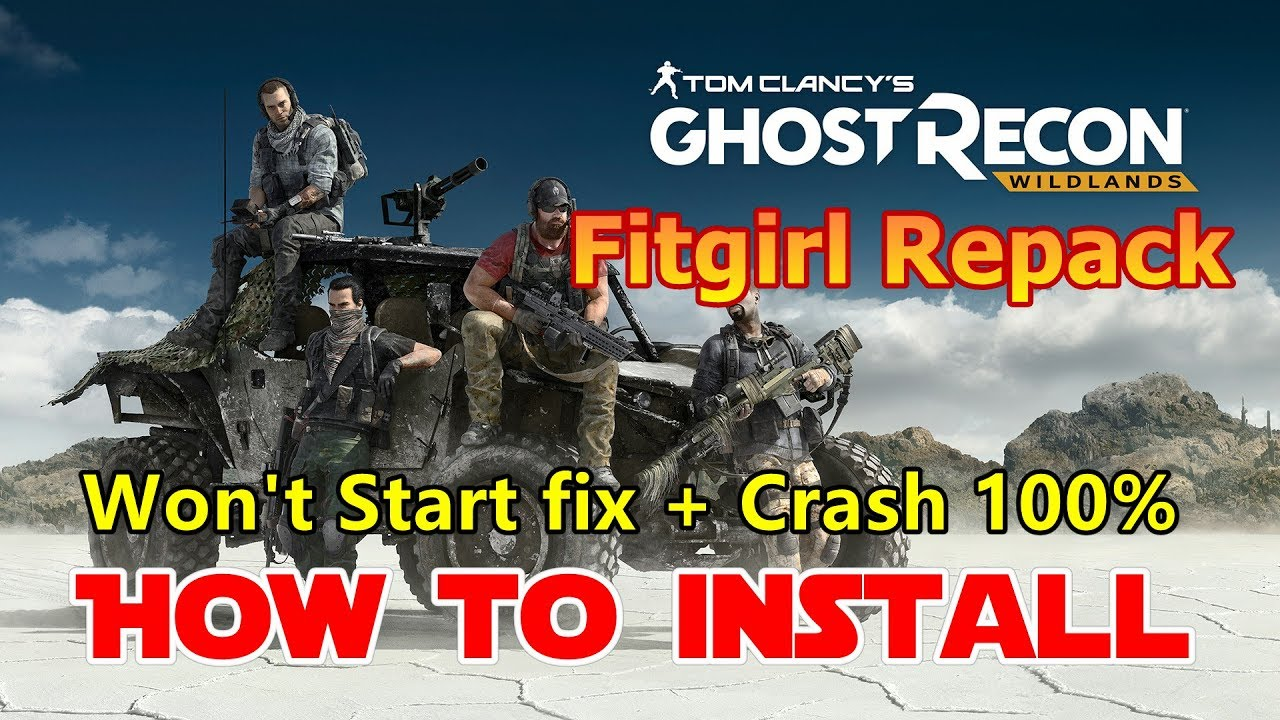How to Install Tom Clancy\u0027s Ghost Recon Wildlands Fitgirl Repack on