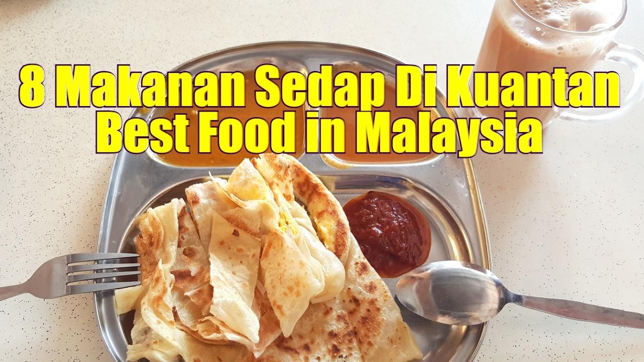 Best Food In Kuantan