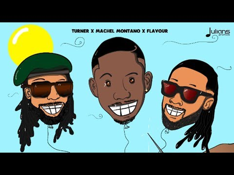 Turner x Machel Montano x Flavour - She Bad (Official Remix)