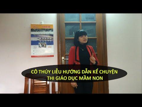 Cô Thúy Liễu: Hướng dẫn KỂ CHUYỆN thi Giáo Dục Mầm Non - thi ke chuyen khoi M ĐH, CĐ