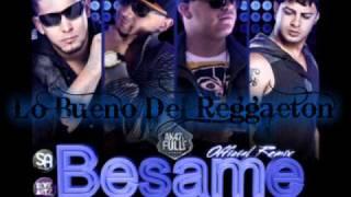 Besame Rmx - Nova y Jory Ft. Rakin y Ken-y (Reggaeton New 2011)