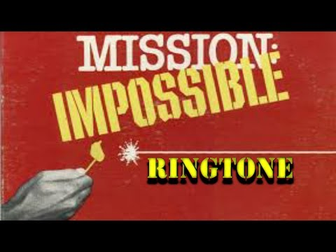 MISSION IMPOSSIBLE ringtone ( free download for pc android and ios )