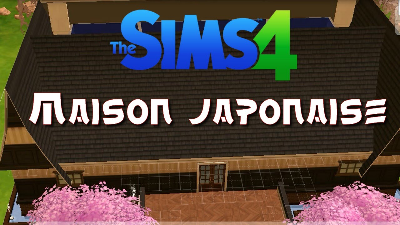 les sims 4 maison japonaise youtube. Black Bedroom Furniture Sets. Home Design Ideas