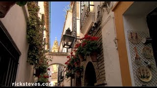 Córdoba, Spain: Andalucían Lifestyle - Rick Steves' Europe Travel Guide - Travel Bite