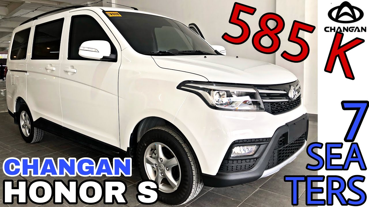 2020 Changan Honor S 7 Seaters Philippines Youtube