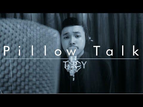Zayn Malik - PILLOWTALK cover by TRY (PILLOW TALK)