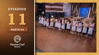 MASTERCHEF BRASIL (14/09/2021) | PARTE 1 | EP 11 | TEMP 08