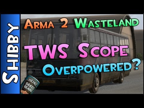 Day Z & ARMA - WASTELAND - TWS Scopes Overpowered? ROAD BLOCK SURPRISE!