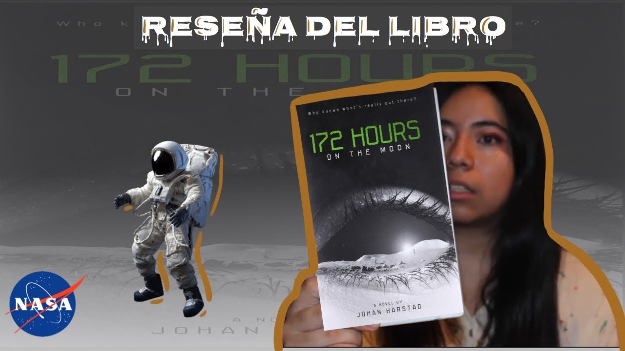 172 Horas En La Luna Opinión Del Libro Youtube