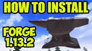 FORGE 1.13.2 minecraft - How To download u0026 Install Forge in Minecraft 1.13.2