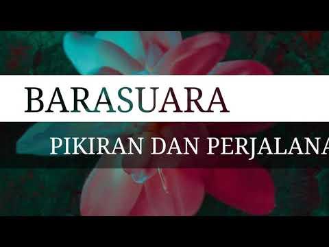Barasuara - Pikiran Dan Perjalanan (Unofficial Lirik Video)