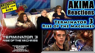 Terminator 3 | Rise of the Machines | AKIMA Reactions