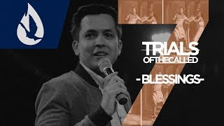 7 Trials of the Called: Blessings