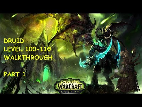 WoW Legion Druid Walkthrough Ep.1 - Let's Play Levels 100-110