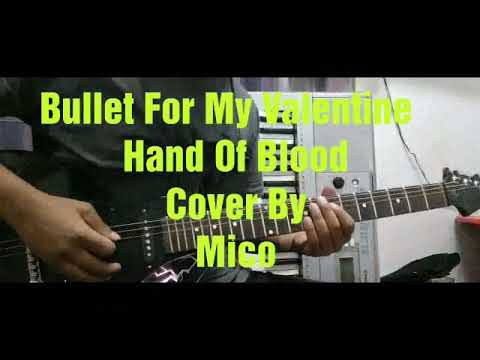 Bullet for my Valentine  Hand of Blood   Mico