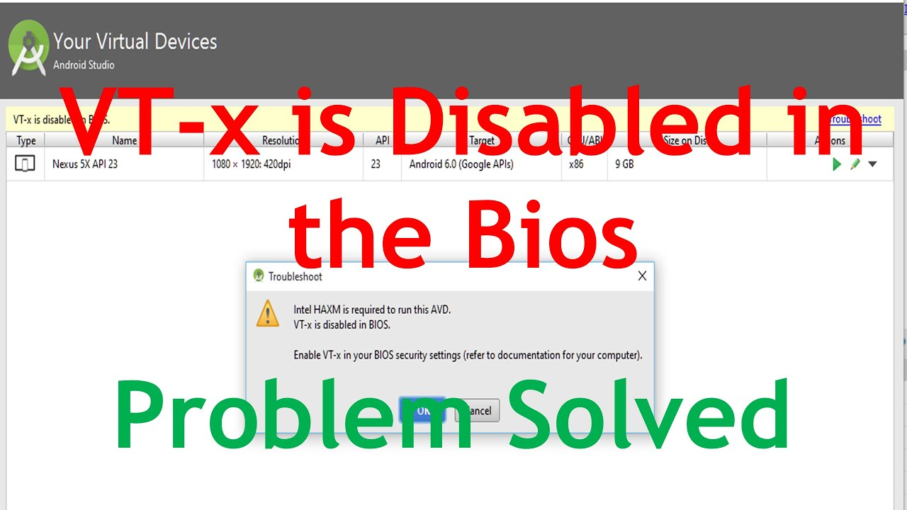 VT-x is Disabled in The Bios Android Studio  [Solved Problem] How to Enable  VT-x in the Bios?