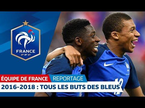 Equipe de France : Tous les buts des Bleus depuis l'Euro 2016 I FFF 2018