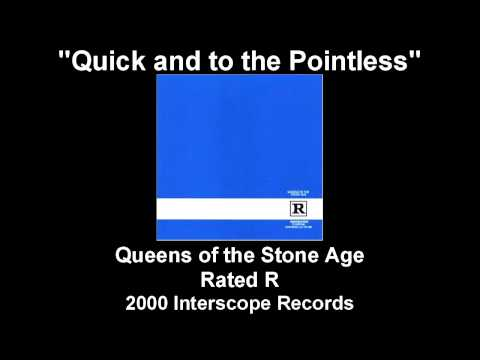 "Queens of the Stone Age - ""Quick and to the Pointless"""