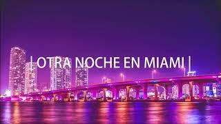 Otra noche en miami (Remix) | DylanRmx
