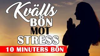Kvällsbön mot stress och oro