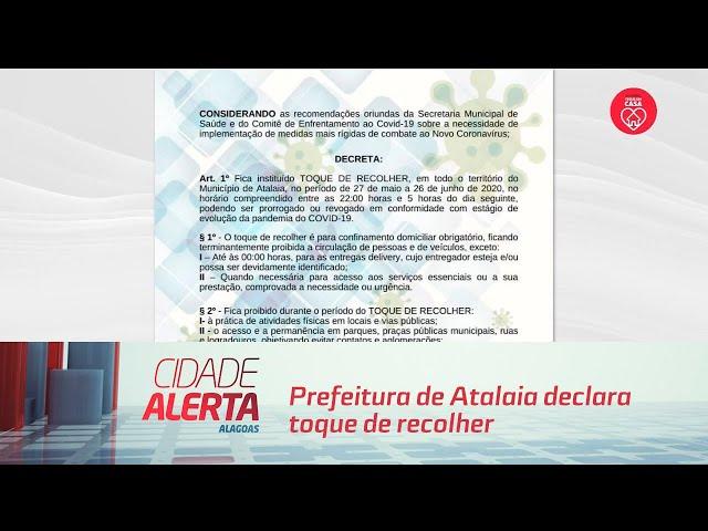 Covid-19: Prefeitura de Atalaia declara toque de recolher