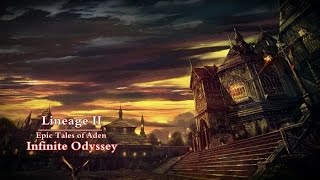 Lineage 2 : Infinite Odyssey - Life [Film] Part 1