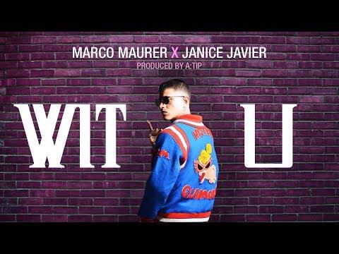 Marco Maurer - WIT U FT.Janice Javier