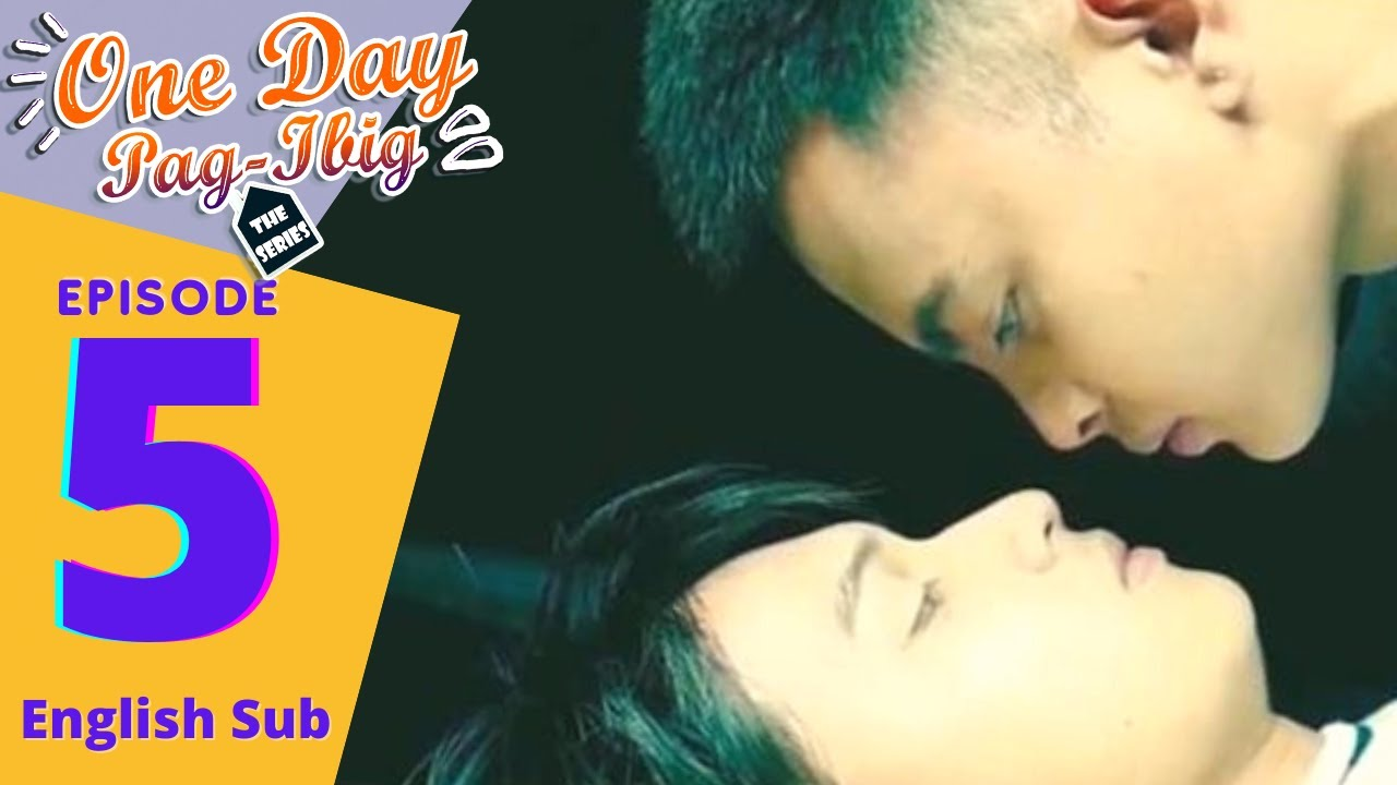 Download One Day Pag-Ibig The Series | Episode 5 | English Subtitle