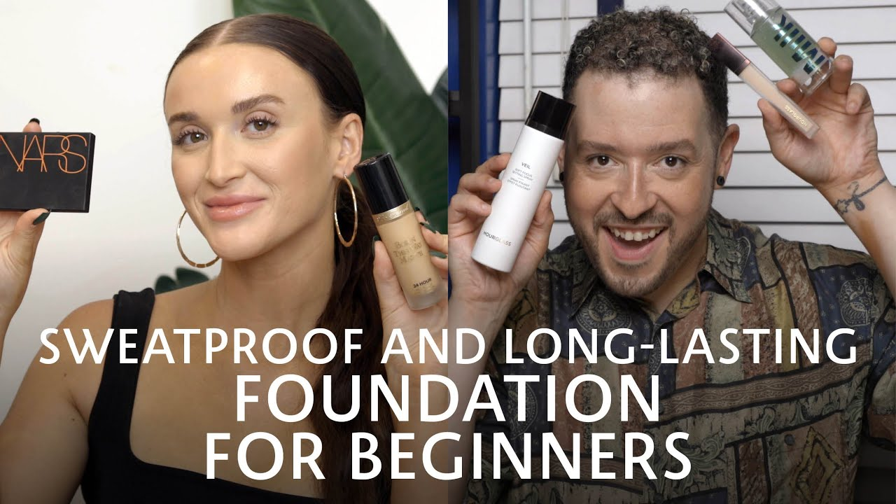 How to: Sweat-Proof and Long-Lasting Foundation for Beginners | Sephora