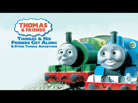 Thomas & His Friends Get Along