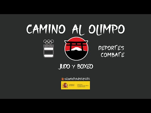 Camino al Olimpo - Deportes de Combate (Judo y Boxeo)