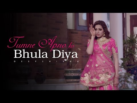 Tumne Apno Ko Bhula Diya - Deepshikha |Emotional & Sad Love Story | Best Hindi Sad Song