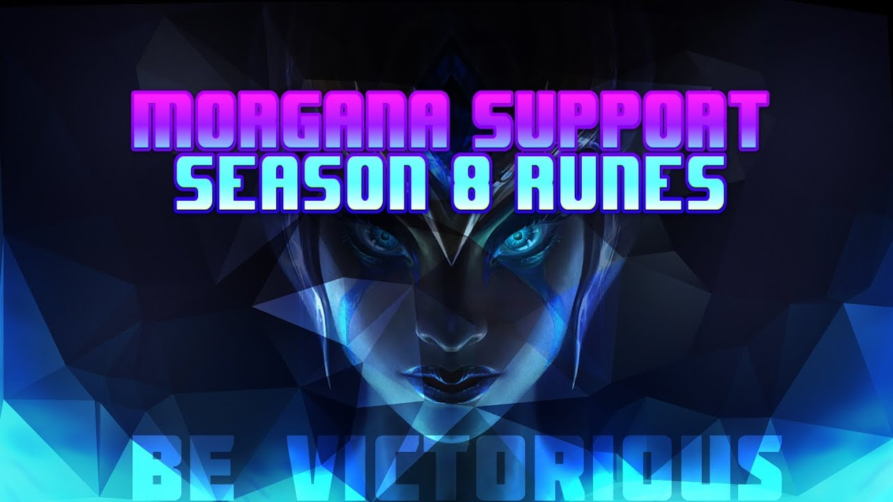 Morgana Support Runes Season 8 Youtube