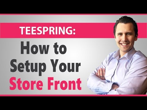 teespring:-how-to-setup-your-storefront