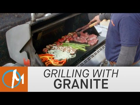 Grilling with Granite